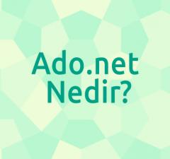 Ado.net nedir