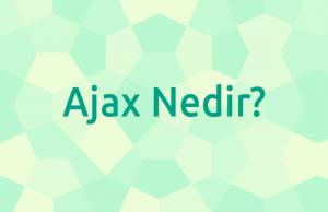ajax nedir