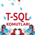 T-SQL Komutları Kullanımı PDF